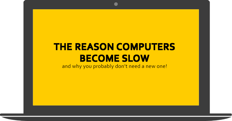 The Reason Computers Become Slow (and why you probably don't need a new one!)